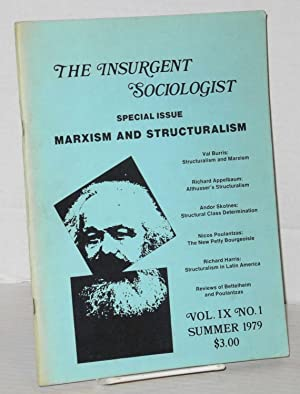 Marxism and structuralism; a special issue of: Insurgent Sociologist