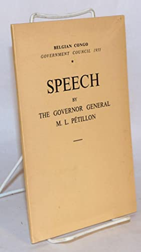 Speech by the Governor General M. L. P?tillon: P?tillon, M. L.