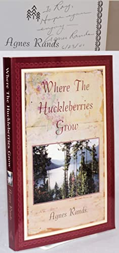 Where the huckleberries grow: Rands, Agnes