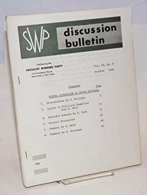 Plenum discussion on Negro struggle. SWP discussion bulletin, vol. 23, no. 9 (October, 1962): ...