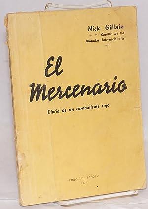 El mercenario; diario de un combatiente rojo: Gillain, Nick