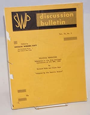 Political resolution, submitted to the 21st National Convention of the SWP, 1965. SWP Discussion ...
