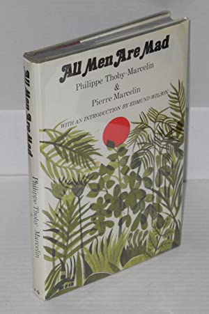 All men are mad: Thoby-Marcelin, Philippe and Pierre Marcelin, translated from the French by Eva ...