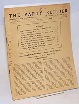 Party Builder: Internal bulletin of the Socialist Workers Party. Vol. III no. 2 (July 1946): ...