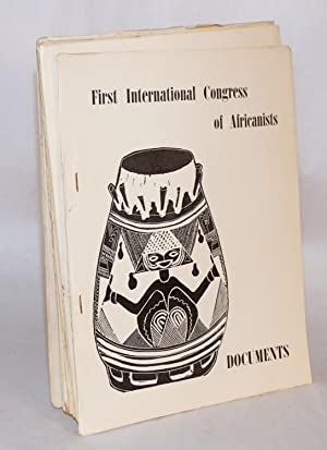 First National Congress of Africanists; documents: Nkrumah, Osagyefo Kwame, Dr. K. Onwuka Dike, ...