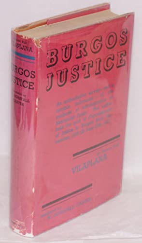 Burgos justice; a year's experience of Nationalist Spain, translated by W. Horsfall Carter: ...