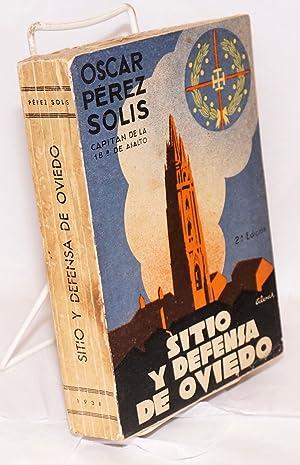Sitio y defensa de Oviedo; pr?logo del: Perez Solis, Oscar