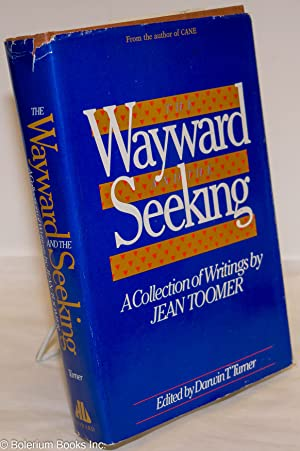 The wayward and the seeking; a collection: Toomer, Jean, edited