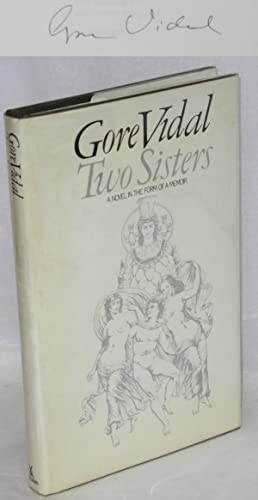 Two sisters; a memoir in the form of a novel: Vidal, Gore