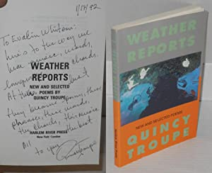 Weather reports; new and selected poems: Troupe, Quincy