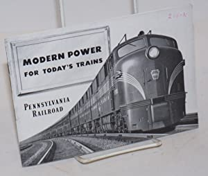 Modern Power for Today's Trains. Pennsylvania Railroad