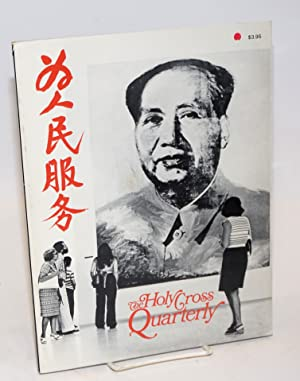 The Holy Cross Quarterly, The China Issue;: Casey, William Van