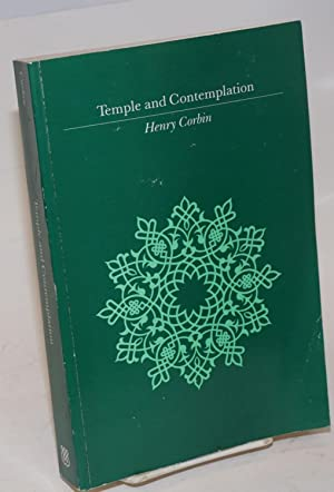 Temple and Contemplation. Translated by Philip Sherrard with the assistance of Liadain Sherrard