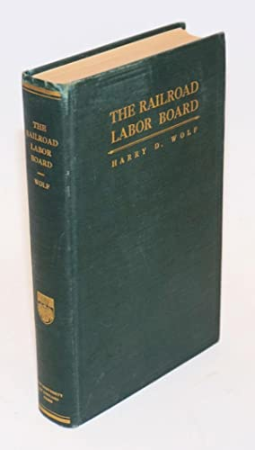 The Railroad Labor Board