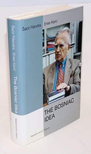 The Bosniac Idea. Translated from the Croatian by Saba Risaluddin