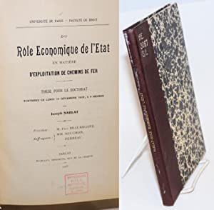 Du R le  conomique de l' tat en Mati re d'Exploitation de Chemin de Fer Th se pour Le Doctorat So...