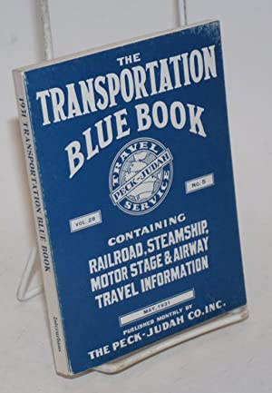 The Transportation Blue Book, vol. 28 no. 5, Containing Railroad, Steamship, Motor State & Airway...