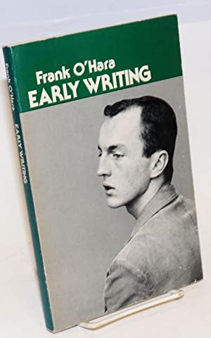 Early Writing: O'Hara, Frank, edited