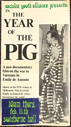 Socialist Youth Alliance presents: In the Year of the Pig. A new documentary film on the war in V...