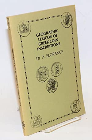 Geographic Lexicon of Greek Coin Inscriptions: Florance, A.