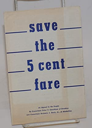 Save the 5 Cent Fare; An Appeal to the People