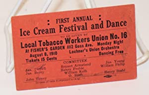 First annual Ice Cream Festival and Dance to be given by Local Tobacco Workers Union no. 16 at Fi...