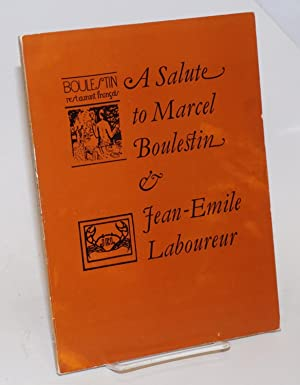 A Salute to Marcel Boulestin and Jean-Emile Laboureur; An exhibition of artists associated with t...