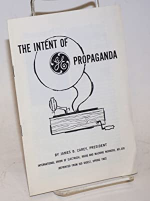 The intent of GE propaganda
