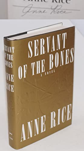 Servant of the Bones a novel [signed]