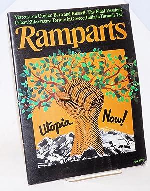 Ramparts: vol. 8, no. 10, April 1970; Utopia Now!: Austin, Jan, Peter Collier, David Horowitz et al...