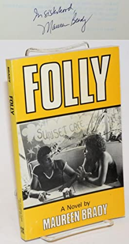 Folly: a novel