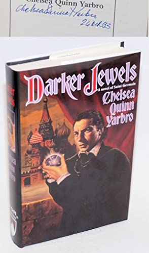 Darker Jewels: a novel of Saint-Germain [#8 signed]