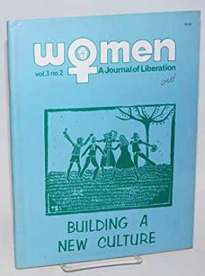 Women: a journal of liberation; vol. 3 #2: Building a New Culture