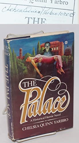 The Palace: a novel of Saint-Germain [#2 signed]