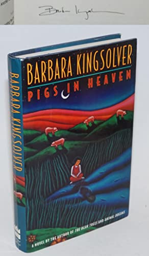 Pigs in Heaven a novel