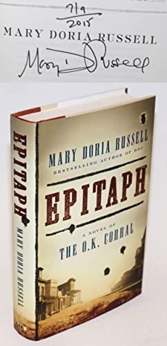Epitaph: a novel of the O.K. Corral [signed]