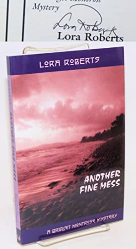 Another Fine Mess: a Bridget Montrose mystery [signed]
