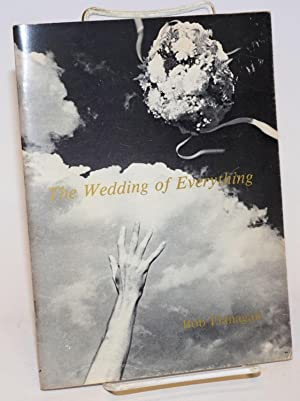 The Wedding of Everything