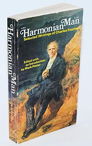 Harmonian Man Selected Writings of Charles Fourier: Fourier, Charles. Edited