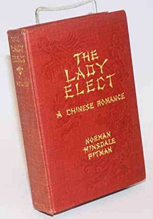 The lady elect: a Chinese romance
