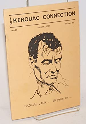 The Kerouac Connection: #18, Autumn 1989; Radical Jack - 20 years on .