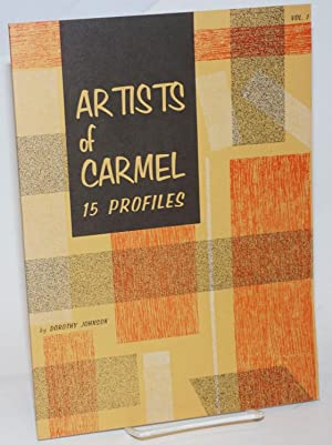 Artists of Carmel; 15 Profiles. Vol. 1