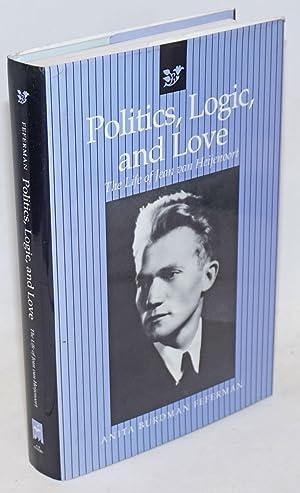Politics, logic, and love; the life of: Feferman, Anita Burdman