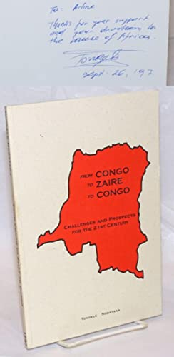 From Congo to Zaire to Congo, challenges and prospects for the 21st century