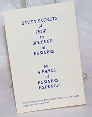 Seven Secrets of How to Succeed in Business by a panel of business experts [promo card for