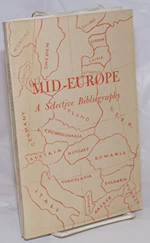 Mid-Europe, A Selective Bibliography