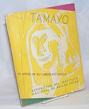 Tamayo: 20 Anos de su Labor Pictorica: Tamayo, Rufino]