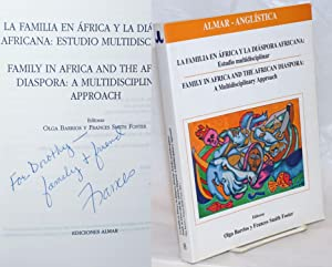 La Familia en Africa y la Diaspora Africana: Estudio Multidisciplinar / Family in Africa and the ...