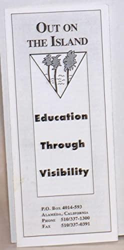 Out on the Island: education through visibility [brochure]