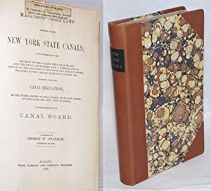Manual of Canal Laws relating to the New York State Canals; with references to the decision of th...